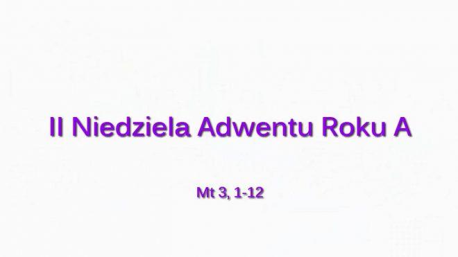 NSŻ #2: II Niedziela Adwentu Roku A – Ks. Paweł Gogacz