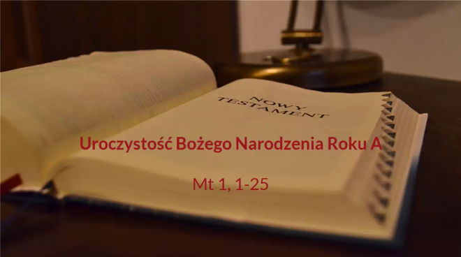 NSŻ #5: Niedziela Narodzenia Pańskiego Roku A – ks. Jarosław Wojtkun
