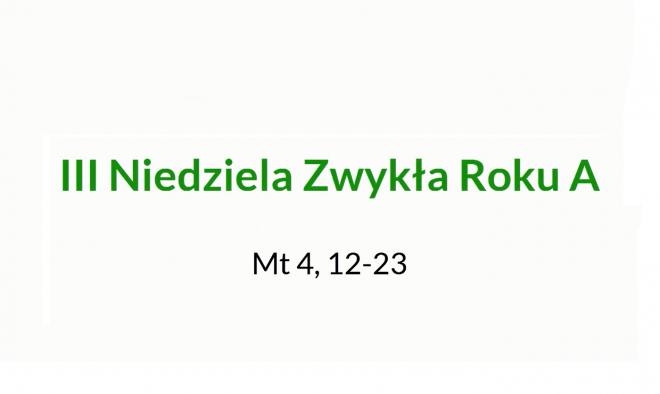 NSŻ #9: III Niedziela Zwykła Roku A – ks. Daniel Glibowski