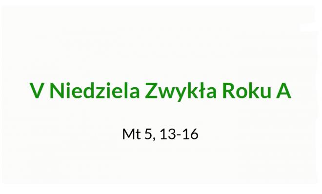 NSŻ #11: V Niedziela Zwykła Roku A – ks. Dariusz Kowalczyk