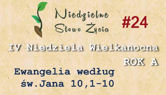 NSŻ #24: IV Niedziela Wielkanocna, Rok A – Ks. Mariusz Wincewicz